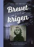"""""""Brevet frå krigen"""" av Ingunn Røyset"""