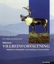 """""""Målrettet villreinforvaltning - skjøtsel av bestander og bevaring av leveområder"""" av Tor Punsvik"""