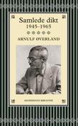 """""""Samlede dikt - 1945-1965"""" av Arnulf Øverland"""