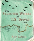 """The selected works of T.S. Spivet"" av Reif Larsen"