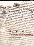 """""""Tekstens temperering - Michel de Montaignes essayistiske fremstillingsmåte"""" av Kjersti Bale"""
