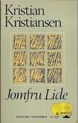 """Jomfru Lide. Roman"" av Kristian Kristiansen"