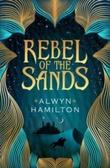"""""""Rebel of the sands"""" av Alwyn Hamilton"""