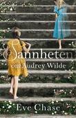 """""""Sannheten om Audrey Wilde"""" av Eve Chase"""