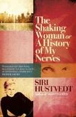 """""""The shaking woman, or A history of my nerves"""" av Siri Hustvedt"""