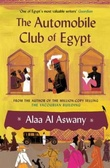 """The automobile club of Egypt"" av Alaa Al Aswany"