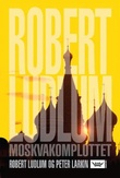 """""""Moskvakomplottet"""" av Robert Ludlum"""