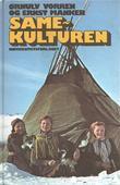 """""""Samekulturen - en kulturhistorisk oversikt"""" av Ørnulv Vorren"""