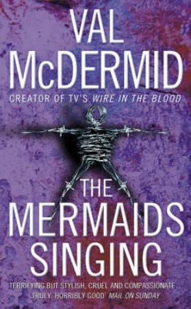 """The mermaids singing"" av Val McDermid"