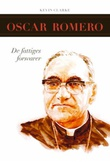 """Oscar Romero - de fattiges forsvarer"" av Kevin Clarke"