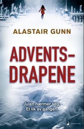 """""""Adventsdrapene - roman"""" av Alastair Gunn"""