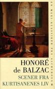 """""""Scener fra kurtisanenes liv"""" av Honoré de Balzac"""