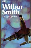 """""""Fri som ørnen"""" av Wilbur A. Smith"""