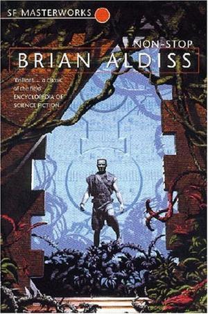 """Non-Stop (S.F. Masterworks)"" av Brian Aldiss"