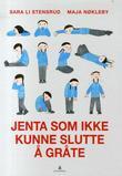"""""""Jenta som ikke kunne slutte å gråte"""" av Sara Li Stensrud"""