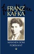 """Mannen som forsvant - roman"" av Franz Kafka"