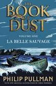 """""""La belle sauvage"""" av Philip Pullman"""