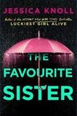 """""""The favourite sister"""" av Jessica Knoll"""