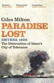 """""""Paradise lost - Smyrna 1922"""" av Giles Milton"""