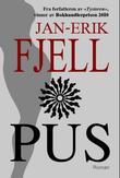 """""""Pus - kåt som faen!"""" av Jan-Erik Fjell"""