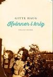 """""""Kvinner i krig - memorandum"""" av Gitte Haug"""