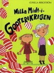 """""""Milla midt i godterikrigen"""" av Gunilla Bergström"""