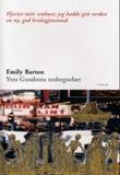 """""""Yves Gundrons nedtegnelser"""" av Emily Barton"""
