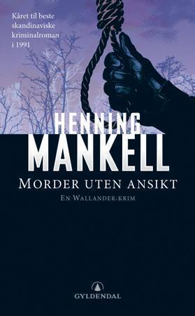 """""""Morder uten ansikt"""" av Henning Mankell"""
