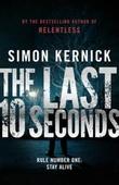 """""""The last 10 seconds"""" av Simon Kernick"""