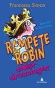 """""""Rampete Robin møter Dronningen"""" av Francesca Simon"""