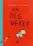 """""""Ha deg vekk!"""" av Sverre Henmo"""