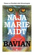 """""""Bavian"""" av Naja Marie Aidt"""