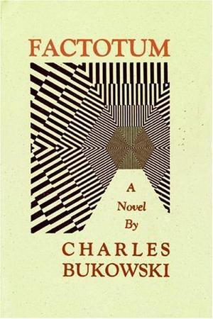 """""""Factotum - A Novel"""" av Charles Bukowski"""