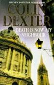 """Death is now my neighbour"" av Colin Dexter"