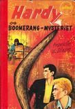"""""""Hardy-guttene og boomerang-mysteriet"""" av Franklin W. Dixon"""