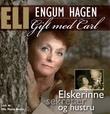 """""""Elskerinne, sekretær og hustru - gift med Carl"""" av Eli Engum Hagen"""