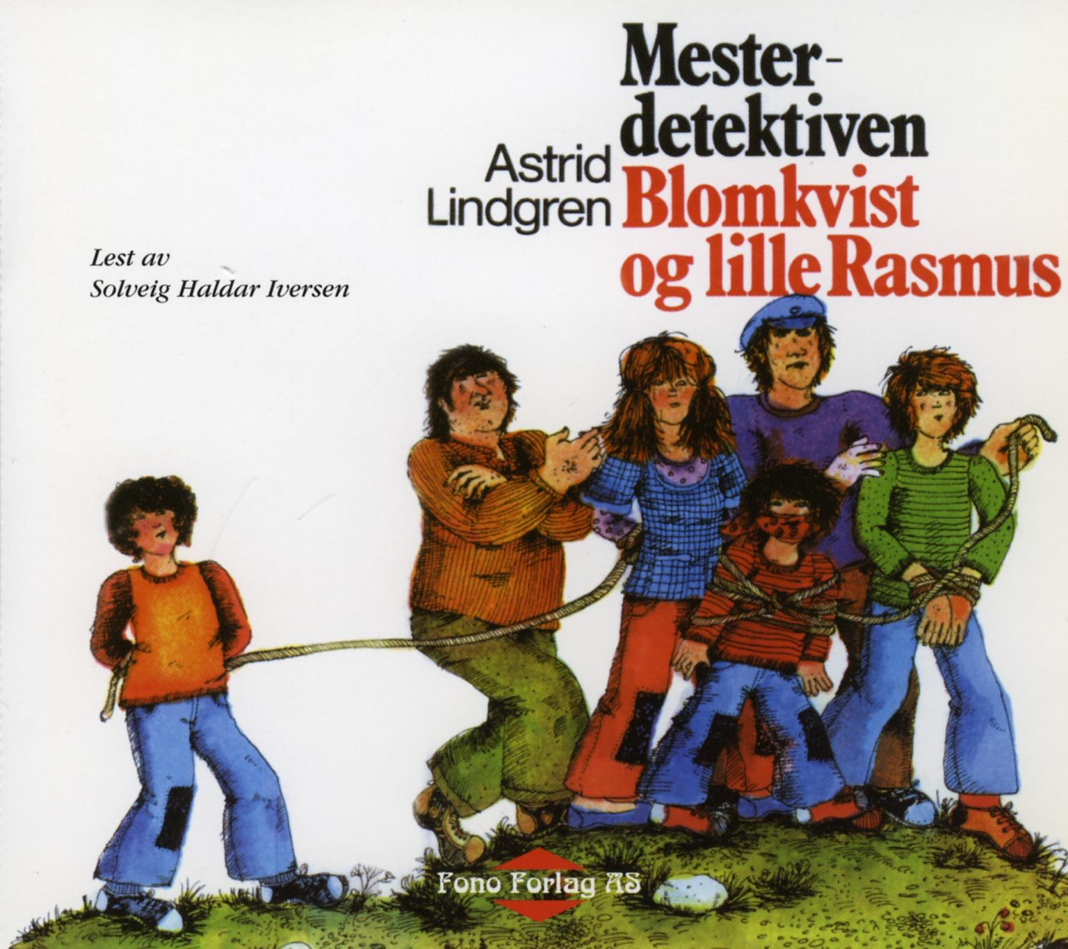 """""""Mesterdetektiven Blomkvist og lille Rasmus"""" av Astrid Lindgren"""
