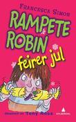 """""""Rampete Robin feirer jul"""" av Francesca Simon"""