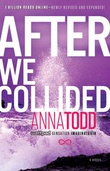 """After We Collided (The After Series)"" av Anna Todd"