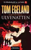 """""""Ulvenatten - en Kristin Bye-thriller"""" av Tom Egeland"""