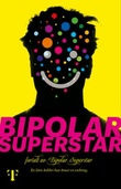 """Bipolar Superstar"" av Bipolar Superstar"