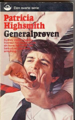 """""""Generalprøven"""" av Patricia Highsmith"""