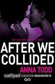 """After we collided"" av Anna Todd"