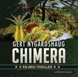 """Chimera - en øko-thriller"" av Gert Nygårdshaug"