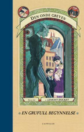 """""""En grufull begynnelse"""" av Lemony Snicket"""