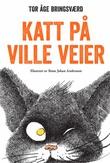 """""""Katt på ville veier"""" av Tor Åge Bringsværd"""