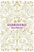 """""""Disobedience"""" av Naomi Alderman"""