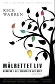 """""""Målrettet liv - hvorfor i all verden er jeg her?"""" av Rick Warren"""
