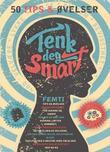 """""""Tenk deg smart - 50 tips & øvelser"""" av Annie Krog"""