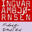 """""""Fugledansen"""" av Ingvar Ambjørnsen"""